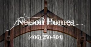 Nelson Homes, 406-250-8041